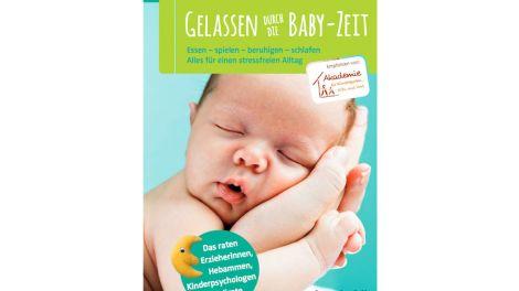 Gelassen durch die Babyzeit